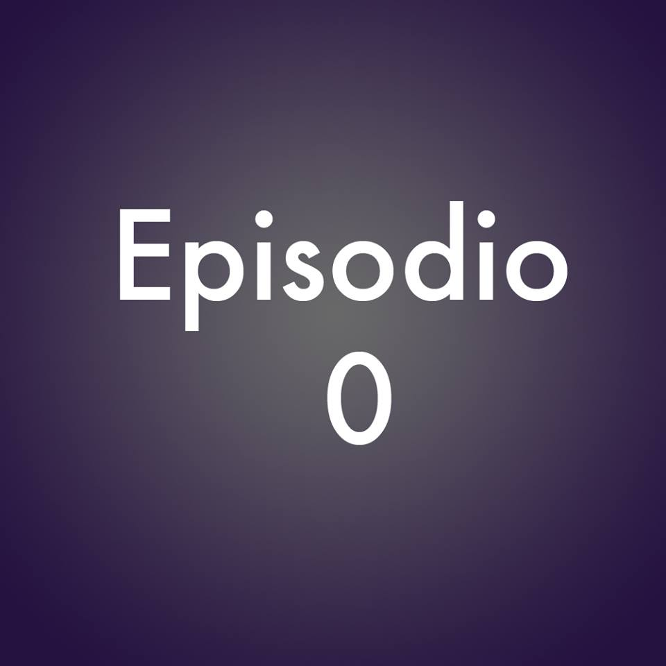 Episodio 0