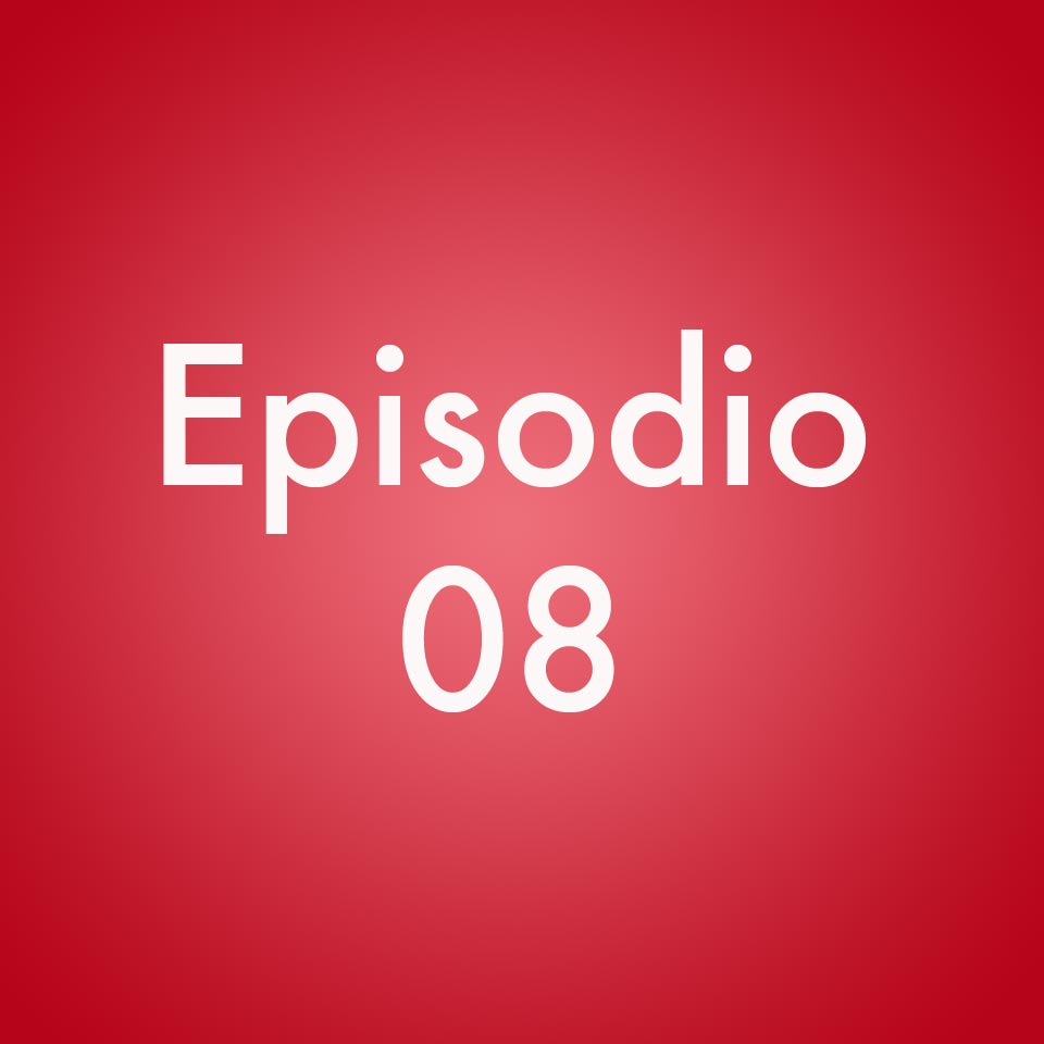 Episodio 08: Series de TV