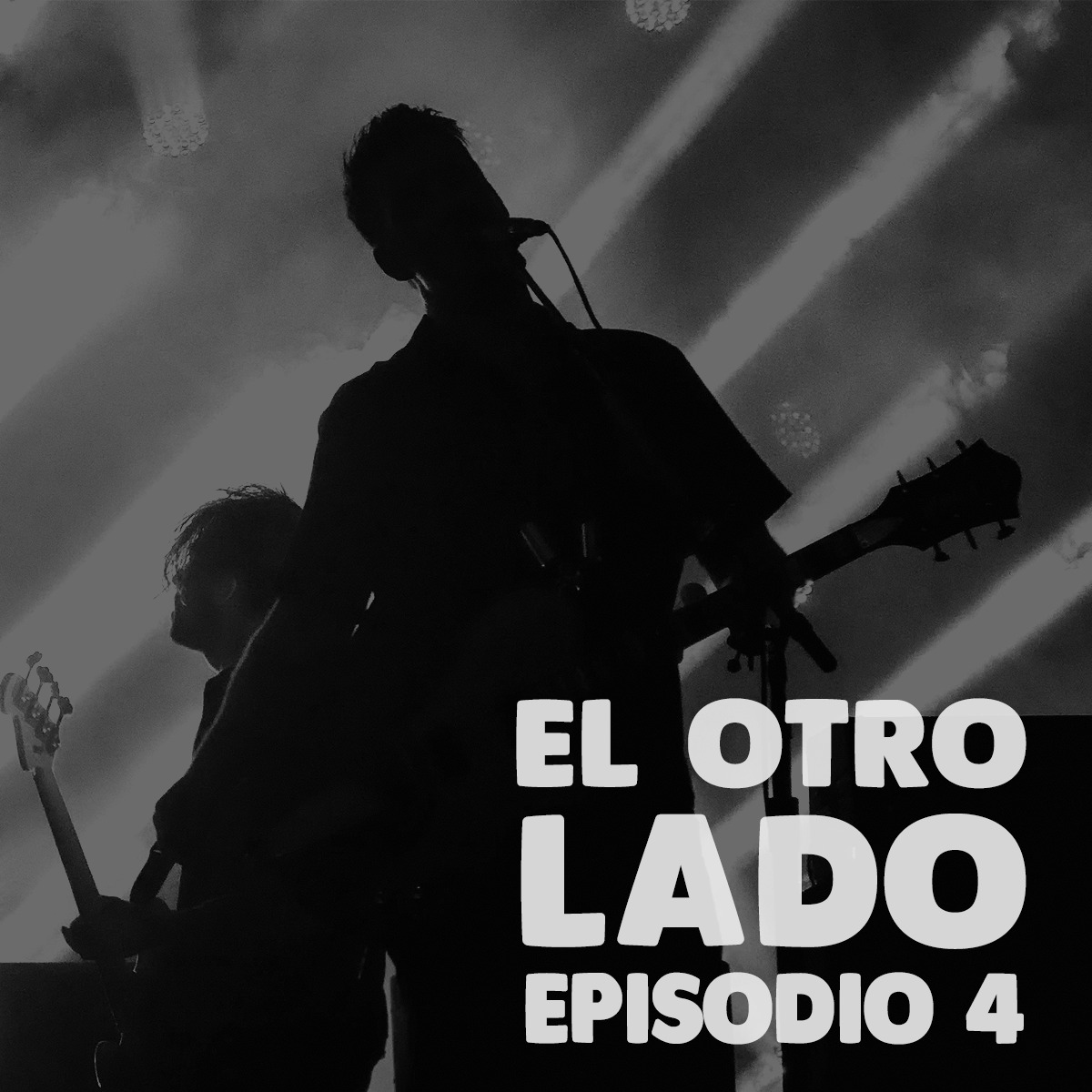 «El otro lado»- Episodio 4 – Conciertos