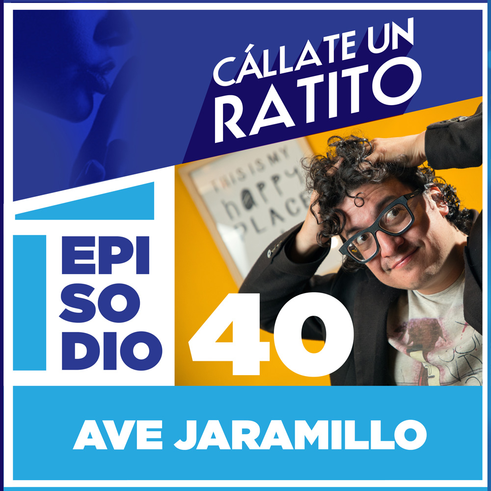 Cállate un ratito-Episodio 40- podcast Ecuador