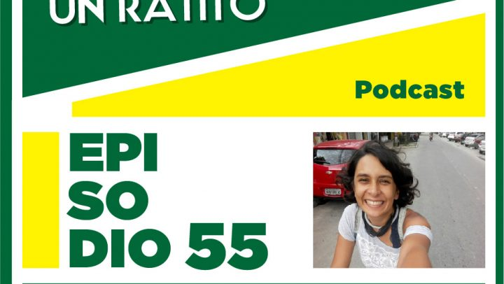 Cállate un ratito–Episodio 55–Nerita do Brasil